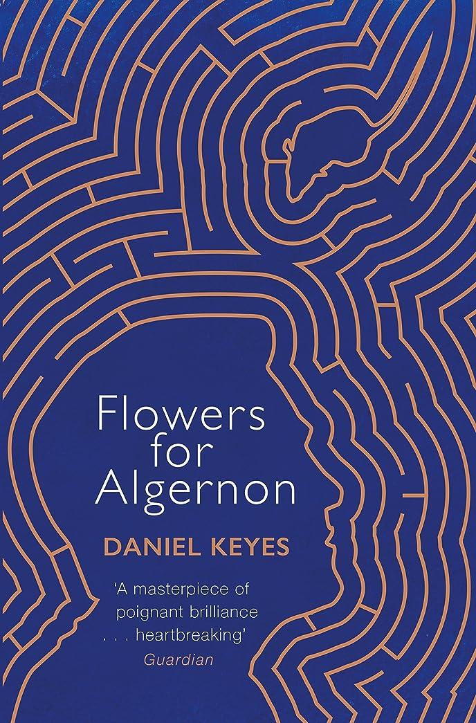 海軍国待ってFlowers For Algernon: A Modern Literary Classic (S.F. MASTERWORKS) (English Edition)