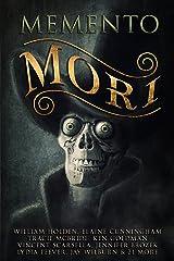 Memento Mori: A Digital Horror Fiction Anthology of Short Stories Kindle Edition
