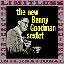 The New Benny Goodman Sextet (Extended, HQ Remastered Version)