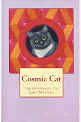 Cosmic Cat (Crazy Cat Lady Mystery Book 6) Kindle Edition