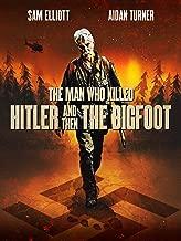 Best man kills bigfoot Reviews