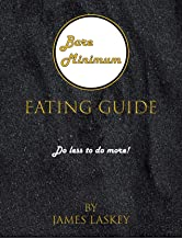 Bare Minimum eating Guide: Do less to do more!