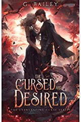 The Cursed And Desired (The Everlasting Curse Series Book 2) Kindle Edition