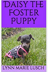 Daisy the Foster Puppy (Lynn's Girls Books Book 18) Kindle Edition