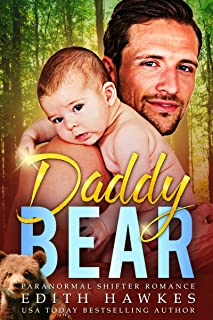 Daddy Bear (Secret Baby Shape Shifter Paranormal Romance) (Scarfell Shifters Book 5)