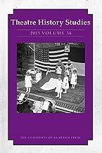 Theatre History Studies 2015, Vol. 34 (English Edition)