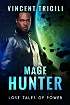 Mage Hunter (Lost Tales of Power Book 8)
