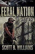 Feral Nation - Sabotage (Feral Nation Series Book 7)