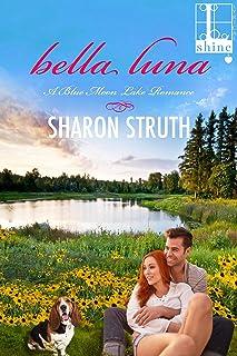 Bella Luna (A Blue Moon Lake Romance Book 3)