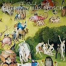 The Weird Art of Hieronymous Bosch Wall Calendar 2020 (Art Calendar)