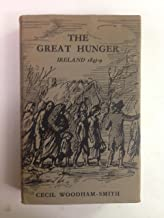THE GREAT HUNGER: IRELAND, 1845-49.