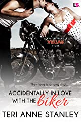 Accidentally in Love with the Biker (What Happens in Vegas) Kindle Edition