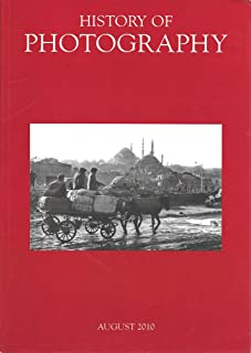 History of Photography: August 2010; Volume 34, Number 3