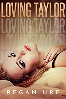 Loving Taylor (Loving Bad Book 4)