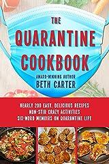 The Quarantine Cookbook Kindle Edition