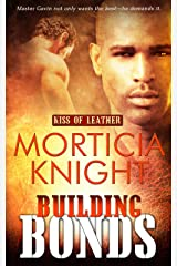 Building Bonds (Kiss of Leather Book 1) Kindle Edition