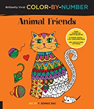 Brilliantly Vivid Color-by-Number: Animal Friends: Guided coloring for creative relaxation--30 original designs + 4 full-c...
