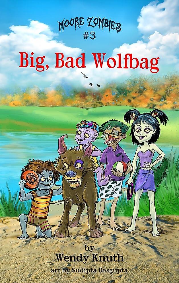 マザーランドマトンサンプルMoore Zombies: Big, Bad Wolfbag (English Edition)