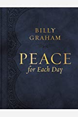 Peace for Each Day Kindle Edition
