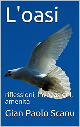 Loasi: riflessioni, invocazioni, amenità