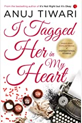 I Tagged Her in My Heart Kindle Edition