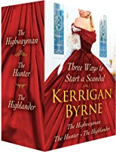 Three Ways to Start a Scandal: Victorian Rebels (The Highwayman; The Hunter; The Highlander)