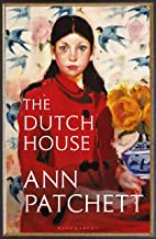 The Dutch House: The Sunday Times bestseller and a 'Book of the Year' 2019 (English Edition)