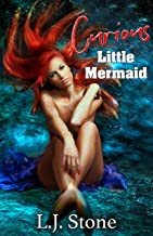 Curious Little Mermaid: A First Time Bisexual Fairytale (Dark Seductive Fairytales Book 6)