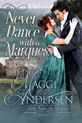 Never Dance with a Marquess (The Never Series Book 2) Kindle Edition