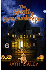 The Ghostly Groundskeeper: A Cozy Mystery (A Tess and Tilly Cozy Mystery Book 12) Kindle Edition
