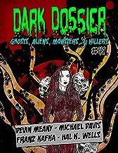 Dark Dossier #41: The Magazine of Ghosts, Aliens, Monsters, & Killers!