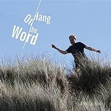 Hang on the Word
