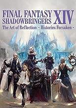 FINAL FANTASY XIV: SHADOWBRINGERS | The Art of Reflection - Histories Forsaken - (SE-MOOK)