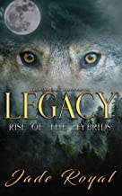 LEGACY: Rise of the Hybrids (Legacy Pack Spin off)