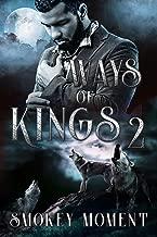 Ways of Kings 2: a Paranormal Shifter Romance Novel