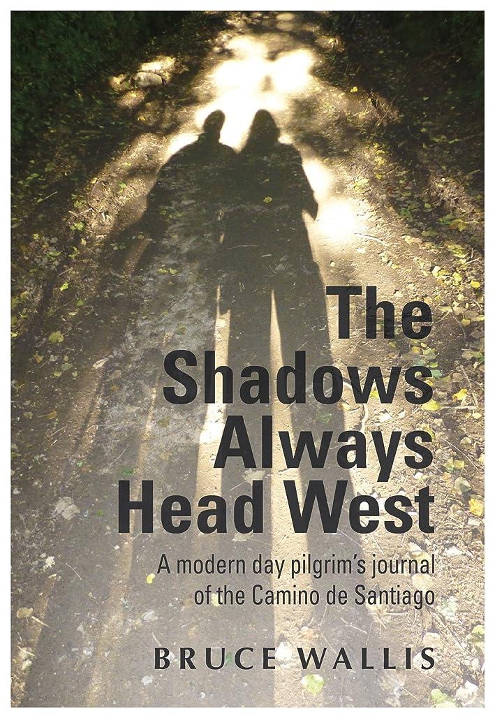 遮る債務者ソフィーThe Shadow Always Head West (English Edition)