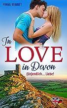 In Love in Devon (Un)endlich... Liebe! (German Edition)
