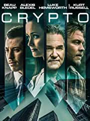 Kurt Russell and Luke Hemsworth Star in CRYPTO on Blu-ray, DVD, Digital June 18 from Lionsgate