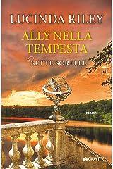 Ally nella tempesta (Le Sette Sorelle Vol. 2) Formato Kindle