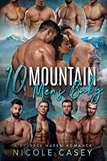 Ten Mountain Men's Baby: A Reverse Harem Romance (Love by Numbers Book 9)