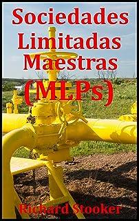 Sociedades Limitadas Maestras (MLPs)