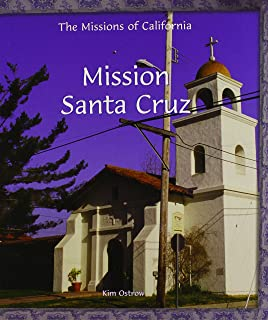 Mission Santa Cruz (Missions of California)