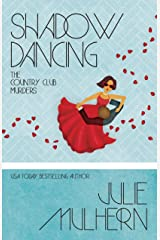 Shadow Dancing (The Country Club Murders Book 7) Kindle Edition