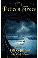 The Pelican Trees Kindle Edition