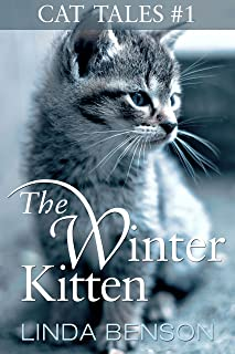 The Winter Kitten (Cat Tales Book 1)