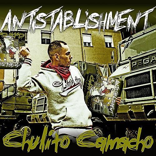 disco chulito camacho antistablishment