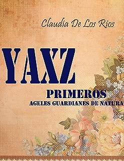Yaxz: Los primeros guardianes de nathura (Spanish Edition)