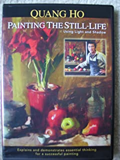 Painting the Still-Life: Using Light and Shadow