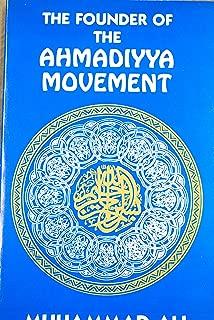 Founder of the Ahmadiyya Movement