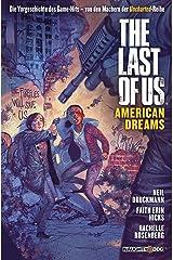 The Last of Us: American Dreams: Der Prequel-Comic zum Game-Hit (German Edition) eBook Kindle